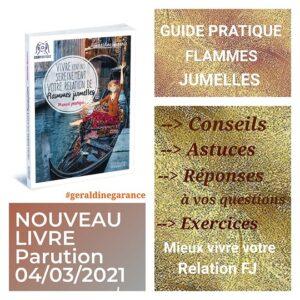 Nouveau livre : Vivre (enfin) sereinement votre relation de flammes jumelles